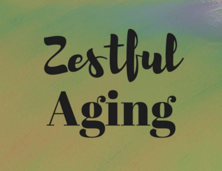 Zestful Aging Podcast Logo