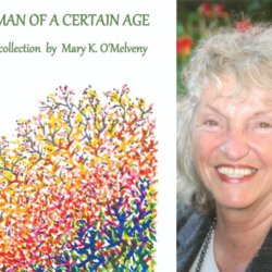 A WOMAN OF A CERTAIN AGE by Mary K. O'Melveny